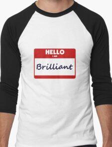 Hello I Am Brilliant Men's Baseball ¾ T-Shirt