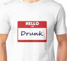 Hello I Am Drunk Unisex T-Shirt