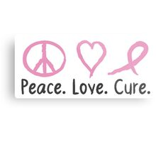 Peace Love Cure Metal Print