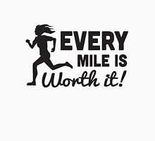 Every Mile is Worth It Womens Fitted T-Shirt