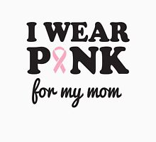 I wear pink for my mom Womens Fitted T-Shirt