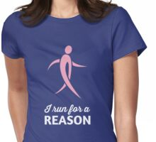 I Run for a Reason Womens Fitted T-Shirt