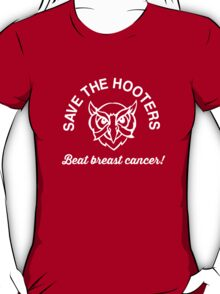 Save the Hooters. Beat Breast Cancer T-Shirt