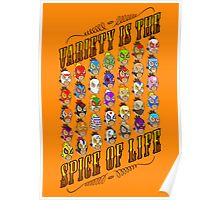 Variety is the spice of life Poster