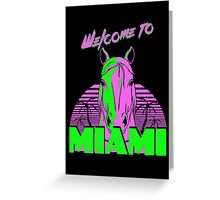 Welcome to Miami - II - Don Juan Greeting Card