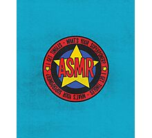 ASMR - What's Your Superpower? Photographic Print