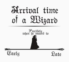A wizard is never late by Deraz