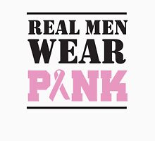 Real Men Wear Pink Unisex T-Shirt