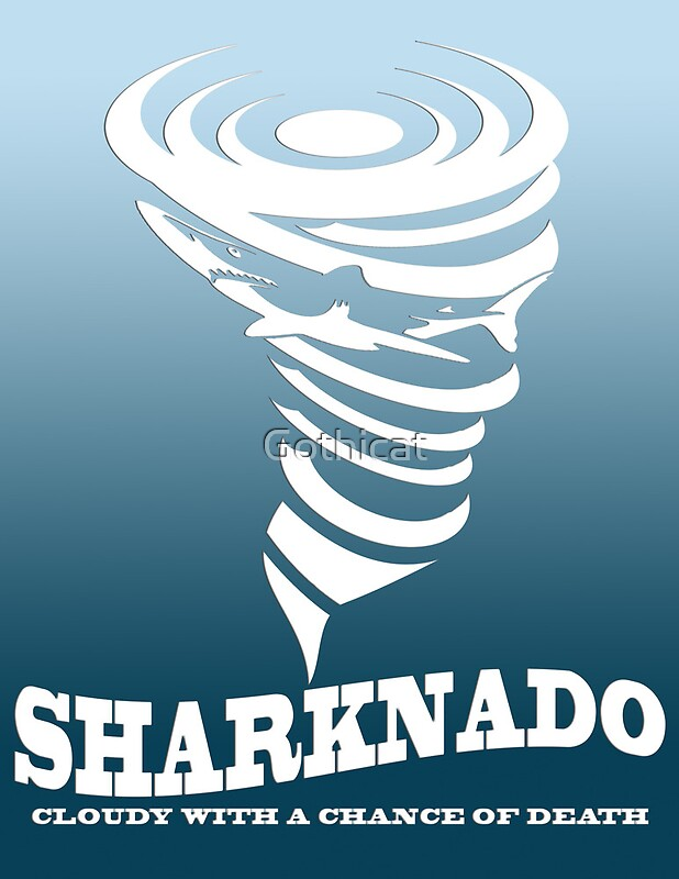 """Sharknado Poster"" by Gothicat 