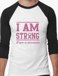 I am strong. I am a survivor Men's Baseball ¾ T-Shirt