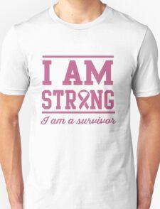 I am strong. I am a survivor Unisex T-Shirt