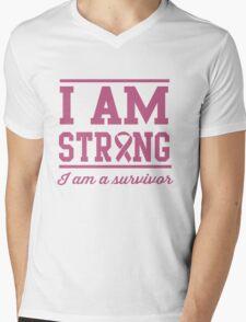 I am strong. I am a survivor Mens V-Neck T-Shirt