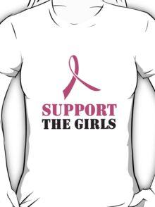Support the Girls T-Shirt