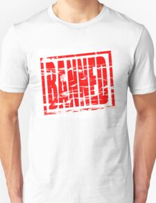 Banned red rubber stamp effect T-Shirt