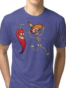 Hot Chili Pepper Nightmare for a Mexican Skeleton Tri-blend T-Shirt