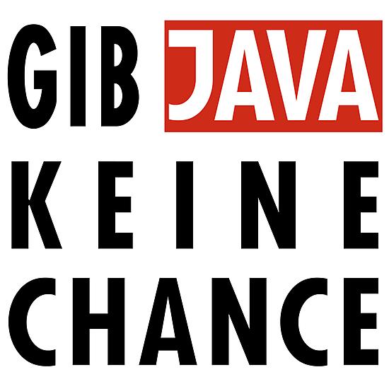 GIB JAVA KEINE CHANCE by iggy199312