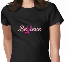 Believe (Breast Cancer Cure) Womens Fitted T-Shirt