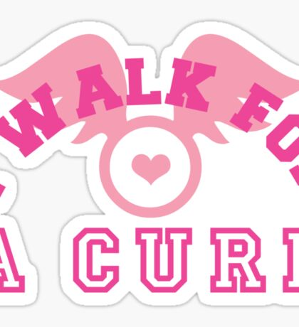 I walk for a cure wings Sticker