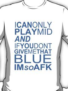 I'm So AFK - Blue Text T-Shirt