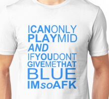 I'm So AFK - Blue Text Unisex T-Shirt