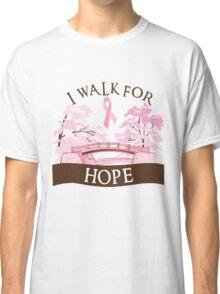 I walk for hope Classic T-Shirt
