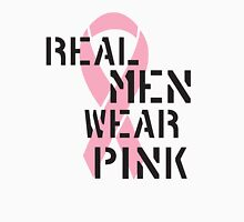 Real Men Wear Pink Ribbon Unisex T-Shirt