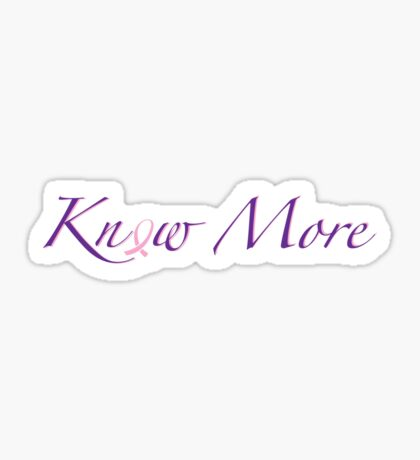 Know More about Breast Cancer Sticker