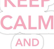 Keep Calm and Stay Strong Sticker
