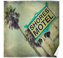 Shores Motel and Palms  Poster