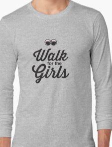 Walk for the Girls Long Sleeve T-Shirt