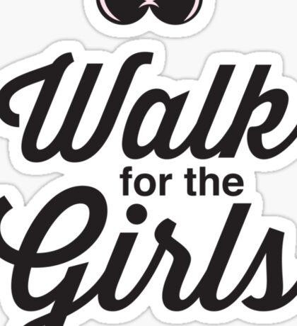 Walk for the Girls Sticker