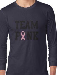 Team Pink Long Sleeve T-Shirt
