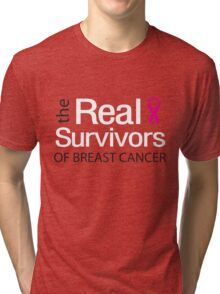 Real Survivors of Breast Cancer Tri-blend T-Shirt