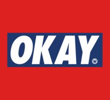 Okay [Obey Parody] | FreshThreadShop by FreshThreadShop