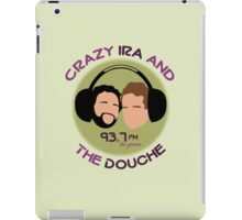 Crazy Ira and The Douche iPad Case/Skin