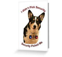 Yogi the Guard Dog Greeting Card