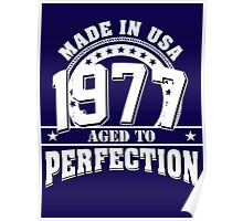 1977 aged to perfection Poster
