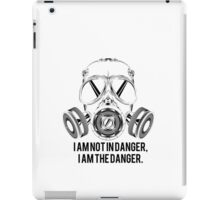 Breaking Bad- I AM THE DANGER iPad Case/Skin