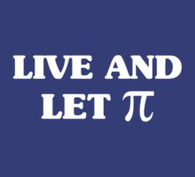 Live and Let Pi by contoured
