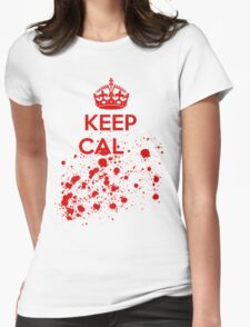 Bloody Keep Calm Womens Fitted T-Shirt