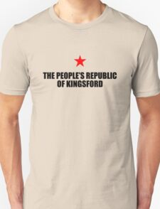 The Peoples Republic of Kingsford Unisex T-Shirt