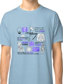 Dean-a-ling-a-ling Classic T-Shirt