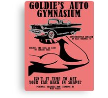 Goldie's Auto Gymnasium Canvas Print