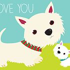 I Love You – Westie by BonniePortraits