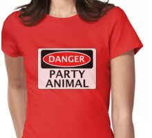 DANGER PARTY ANIMAL, FUNNY FAKE SAFETY SIGN Womens Fitted T-Shirt