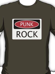 PUNK ROCK, FUNNY FAKE SAFETY SIGN T-Shirt