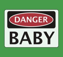 DANGER BABY, FUNNY FAKE SAFETY SIGN Baby Tee