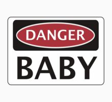 DANGER BABY, FUNNY FAKE SAFETY SIGN Kids Tee