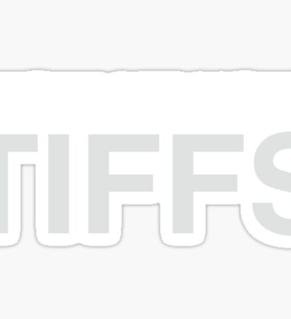 Show me your TIFFs Sticker