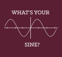 What's your sine? by contoured